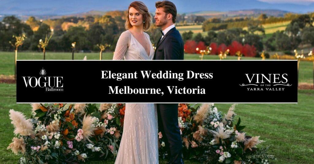 Elegant Wedding Dress Melbourne, Victoria- Boutique