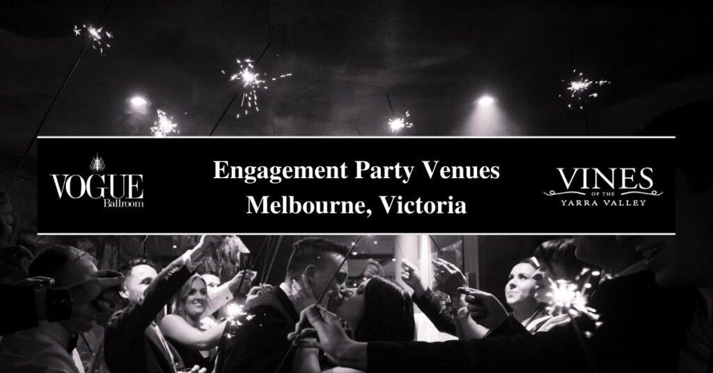 Engagement Party Venues Melbourne, Victoria- Boutique