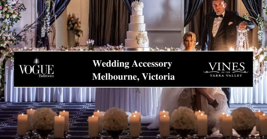 Wedding Accessory Melbourne, Victoria- Boutique