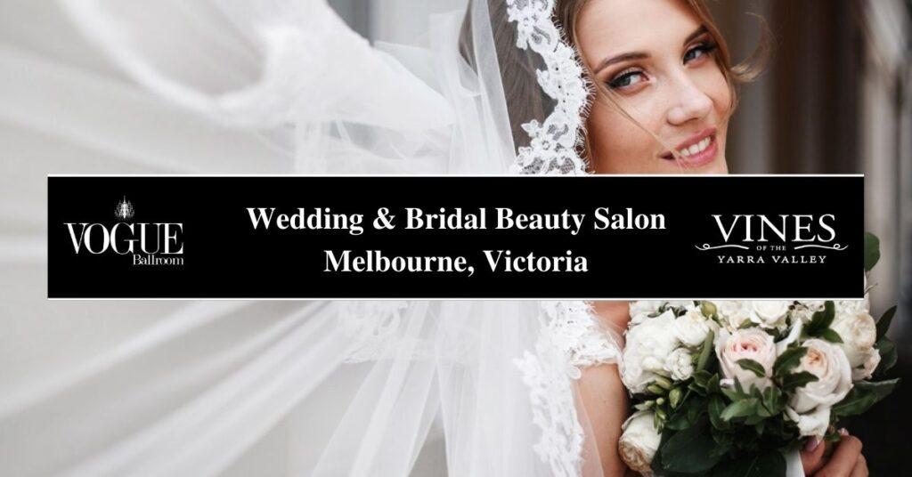 Wedding & Bridal Beauty Salon Melbourne, Victoria- Boutique