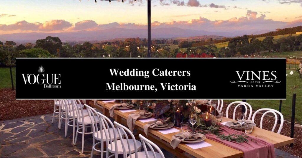 Wedding Caterers Melbourne, Victoria- Boutique