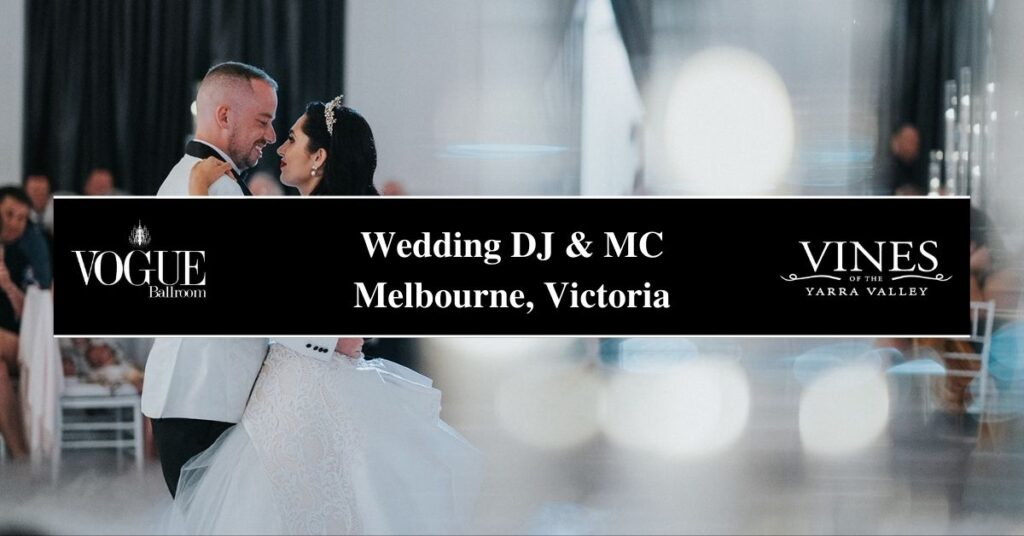 Wedding DJ & MC Melbourne, Victoria- Boutique
