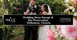 Wedding Dress Storage & Box Preservation Melbourne, Victoria- Boutique