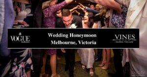 Wedding Honeymoon Melbourne, Victoria- Boutique