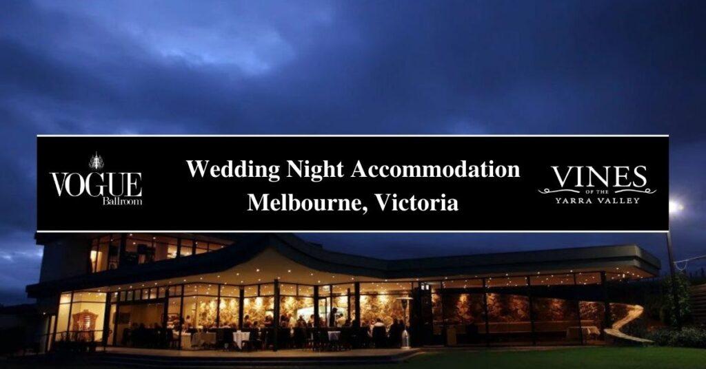Wedding Night Accommodation Melbourne, Victoria- Boutique